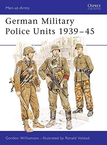Download German Military Police Units 1939–45 (Men-at-Arms) PDF