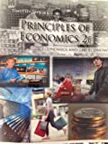 Principles of Economics: Economics and the Economy, 2nd Edition, Timothy Taylor, 1930789130