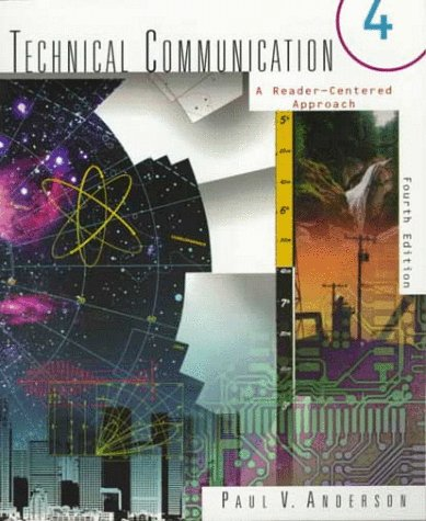 Technical Communications: A Reader-Centered Approach