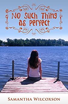 No Such Thing As Perfect by [Wilcoxson, Samantha]