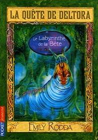 La Quête de Deltora, Tome 6 : Le Labyrinthe de la Bête par Jennifer Rowe