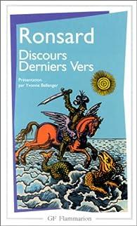 Discours, derniers vers par Pierre de Ronsard