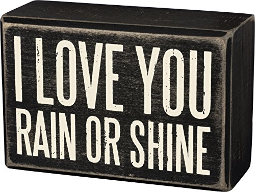 I Love You Rain or Shine Box Sign 4 inches by 2 inches by 1 inch Primitive by Kathy Contemplation Moose