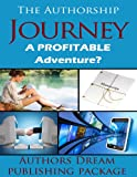 The Authorship Journey: A profitable adventure?