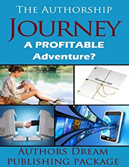 The Authorship Journey: A profitable adventure? by [Marks, Ginger, Marks, Ginger, Taggart, Misty, Gleichner, Tracee]