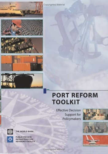 Port Reform Toolkit: Effective Decision Support for Policymakers