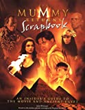"The ""Mummy Returns"": Scrapbook"
