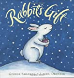 Rabbit's Gift, George Shannon, 0152060731