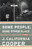 Some People, Some Other Place, J. California Cooper, 0385496826