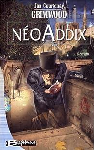 NéoAddix par Jon Courtenay Grimwood