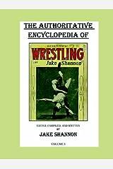 The Authoritative Encyclopedia of Scientific Wrestling Paperback