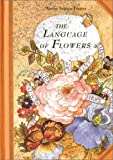 The Language of Flowers, Marthe Seguin-Fontes, 0806990732