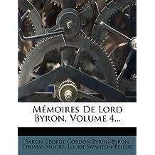 M?moires de Lord Byron, Volume 4...