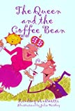 The Queen and the Coffee Bean, Lindsay Andreotti, 1883697662