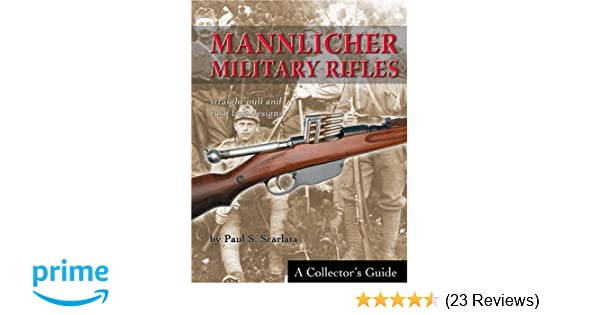 Amazon com: Mannlicher Military Rifles: Straight Pull and Turn Bolt