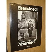 Eisenstaedt: Aberdeen