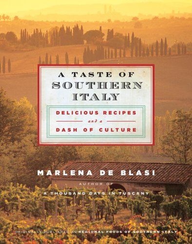 A Taste of Southern Italy: Delicious Recipes and a Dash of Culture pdf epub