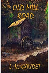 Old Mill Road Paperback