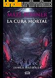 Maze Runner 3 - La cura mortal