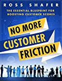 img - for No More Customer Friction book / textbook / text book
