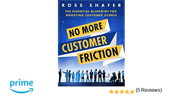 No more customer friction ross shafer alan habel ian koviak no more customer friction ross shafer alan habel ian koviak 9780692860632 amazon books malvernweather Image collections