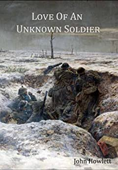Love of an Unknown Soldier (Harry Cardwell Series Book 1) (English Edition) de [Howlett, John]