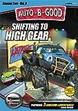 Auto-B-Good: Shifting to High Gear
