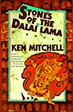 Stones of the Dalai Lama, Ken Mitchell, 1569471002
