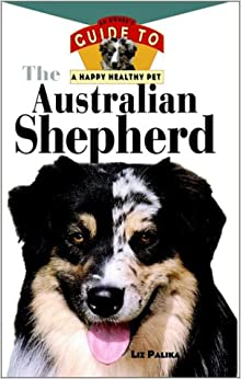 Book The Australian Shepherd (Happy Healthy Pet)