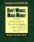 Don't Worry, Make Money, Richard Carlson, 0786863218