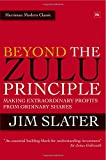 Beyond The Zulu Principle: Extraordinary Profits from Growth Shares (Harriman Modern Classics)