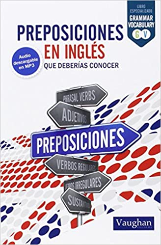 Preposiciones en inglés: que deberías conocer: Amazon.es: Bryn Gonsalves Williams: Libros