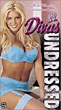 WWE: Divas Undressed [VHS]
