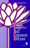 Poems, Essays and Comments for Everyone, Ian Mayo-Smith, 1565490436