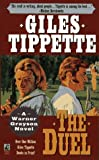 The Duel, Giles Tippette, 0671871595
