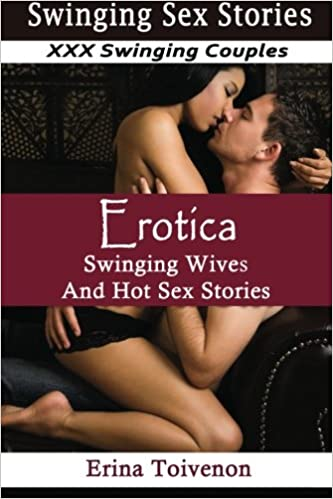 Xxx swinging erotic stories