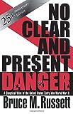 No Clear and Present Danger, Bruce M. Russett, 0813331951