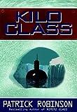 Kilo Class, Patrick Robinson, 0060191295