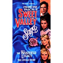 The Wakefield Legacy (Sweet Valley High)