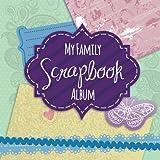 My Family Scrapbook Album
