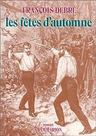Les fêtes d'automne par François Debré