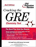 img - for Cracking the GRE Chemistry Test, 2nd Edition (Graduate Test Prep) book / textbook / text book