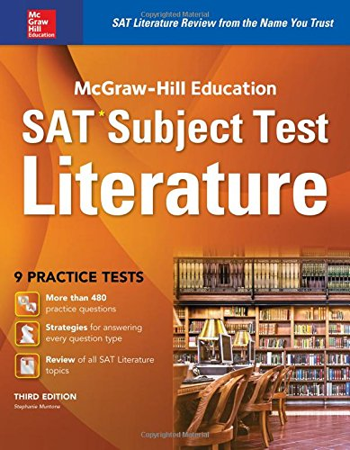 McGraw-Hill Education SAT Subject Test Literature 3rd Ed. (McGraw-Hill's SAT)