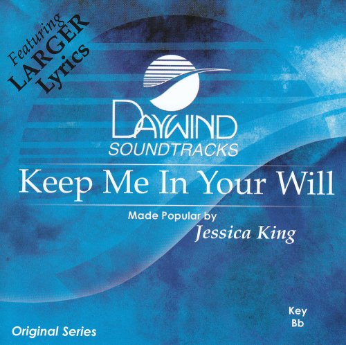 Keep Me In Your Will [Accompaniment/Performance Track] (Accompaniment King Cd)