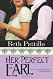 Her Perfect Earl, Beth Pattillo, 1611943280