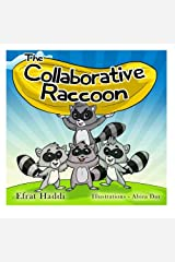 """Children's books : """" The Collaborative Raccoon """" (Social skills for kids collection) (Volume 23)"""