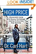 #6: High Price: A Neuroscientist's Journey of Self-Discovery That Challenges Everything You Know About Drugs and Society