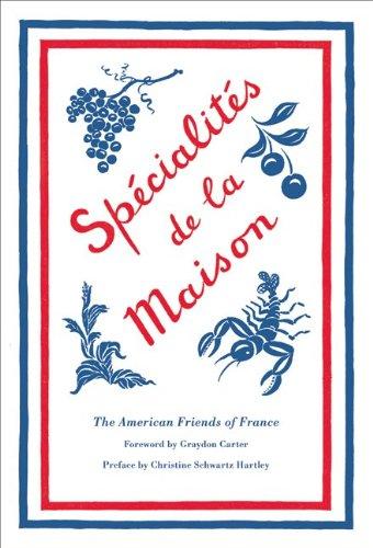 Read Online Specialites de la Maison (American Friends of France) pdf