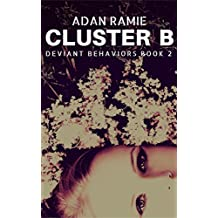 Cluster B (Deviant Behaviors Book 2)