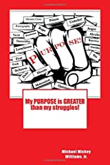 My PURPOSE is GREATER than my struggles Paperback